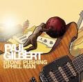 CDGilbert Paul / Stone Pushing Uphill Man / Digipack