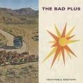 CDBad Plus / Inevitable Western