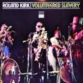 LPKirk Roland / Volunteered Slavery / Vinyl