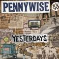 LPPennywise / Yesterdays / Vinyl