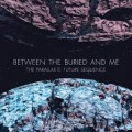CD/DVDBetween The Buried And Me / Future Sequence:Live At The / CD+DVD