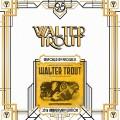 2LPTrout Walter / Unspoiled By Progress / 25th Anniv. / Vinyl / 2LP