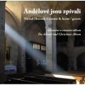 CDHromek Michal Consort & hosté / Andělé jsou zpívali