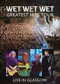 DVD/CDWet Wet Wet / Greatest Hits Tour / Live In Glasgow / DVD+CD