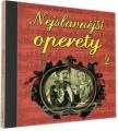 CDVarious / Nejslavnější operety 2