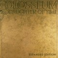 CDColosseum / Daughter Of Time