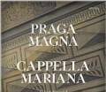 CDCapella Mariana / Praga Magna