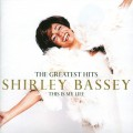 CDBassey Shirley / Greatest Hits / That Is My Life
