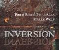 CDProcházka Erich Boboš & Wolf Marek / Inversion