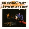 CDBirthday Party / Prayers On Fire