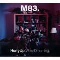 2CDM83 / Hurry Up, We're Dreaming / 2CD / Digipack