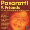 CDPavarotti Luciano & Friends / For Guatemala And Kosovo