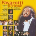 CDPavarotti Luciano & Friends / For The Children Of Liberia