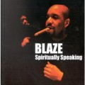 CDBlaze / Spiritually Speaking