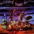 2CDColosseum II / Strange New Flesh / 2CD