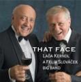 CDKerndl Laďa & Felix Slováček Big Band / That Face