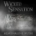 CDWicked Sensation / Adrenaline Rush