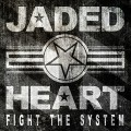 CDJaded Heart / Fight The System