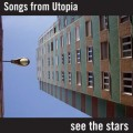 LPSongs From Utopia / See The Stars / Vinyl