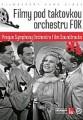DVDOrchestr FOK / Filmy pod taktovkou orchestru FOK