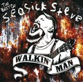 CDSeasick Steve / Walkin'Man / Best Of /