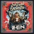 CDFast Food Orchestra / ZEN / Digipack