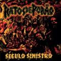 CDRatos De Porao / Seculo Sinistro