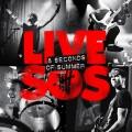 CD5 Seconds Of Summer / Live SOS