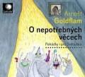 CDGoldflam Arnošt / O nepotřebných věcech