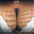 CDPrvní violový komorní orchestr / První violový komorní orchest