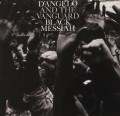 CDD'Angelo And The Vanguard / Black Messiah