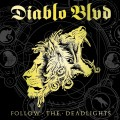 CDDiablo Blvd / Follow The Deadlights
