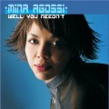 CDAgossi Mina / Well You Needn't