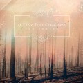 CDIf These Trees Could Talk / Red Forest / Reedice
