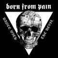 CDBorn From Pain / Dance With The Devil