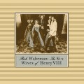 CDWakeman Rick / Six Wives Of Henry