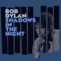 CDDylan Bob / Shadows in the Night