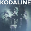 CDKodaline / Coming Up For Air