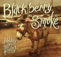 CDBlackberry Smoke / Holding All The Roses / Digipack