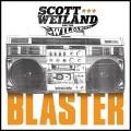 CDWeiland Scott & The Wildabouts / Blaster