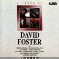 CDFoster David / Touch Of David Foster