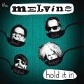 LPMelvins / Hold It In / Vinyl