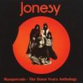 2CDJonesy / Masquerade / Dawn Years Anthology / 2CD