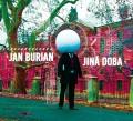 CDBurian Jan / Jiná doba