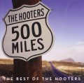 CDHOOTERS / 500 Miles / Best Of