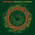 2LPGov't Mule / Dub Side Of The Mule / Vinyl / 2LP
