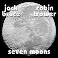 CDBruce Jack/Trower Robin / Seven Moons / Digipack