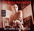 3CDAznavour Charles / Je T'Aime Comme Ca / Best Of / 3CD