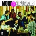 2CDSpecials / More Specials / DeLuxe / 2CD