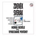 2CDSvěrák Zdeněk / Horká neděle aneb vynechané povídky / 2CD
